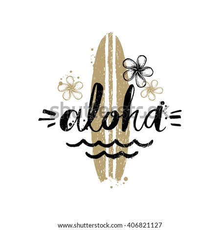 Aloha - Summer holidays and vacation hand drawn vector illustration. Handwritten calligraphy greeting card.