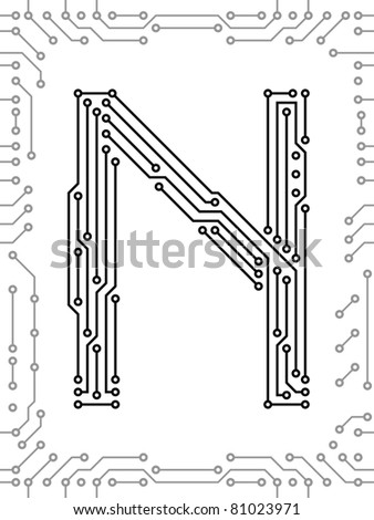 Alphabet of printed circuit boards. Easy to edit. Capital letter  N
