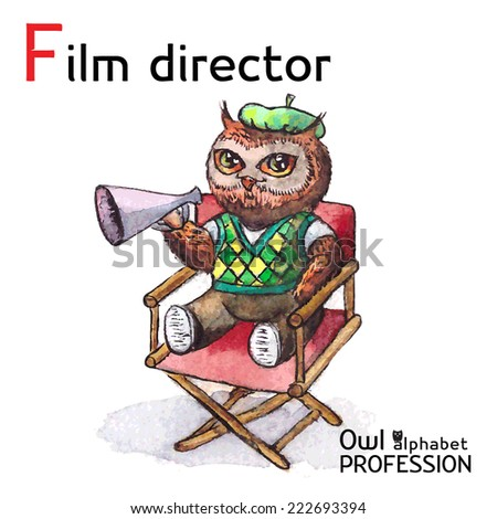 Alphabet professions Owl Letter F - Film Director character on a white background Vector Watercolor - stock vector