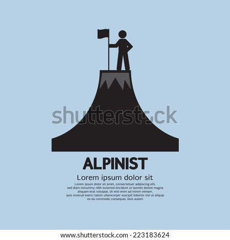 Alpinist Standing With Flag And Pole On The Top Of Mountain Vector Illustration - stock vector