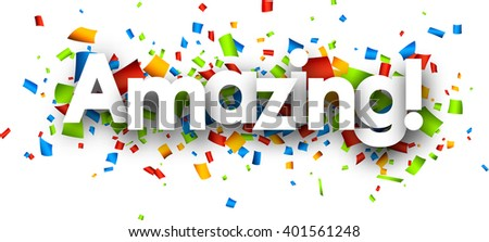 Amazing paper background with color confetti. Vector illustration. - stock vector