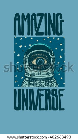 Amazing Universe. Design poster or t-shirt print. vector illustration.