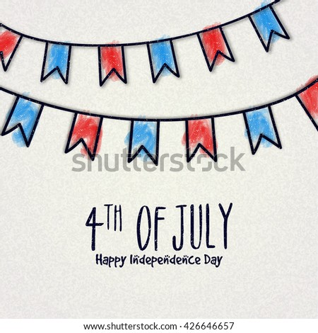 American Flag colors buntings decorated greeting card design for 4th of July, Happy Independence Day celebration.