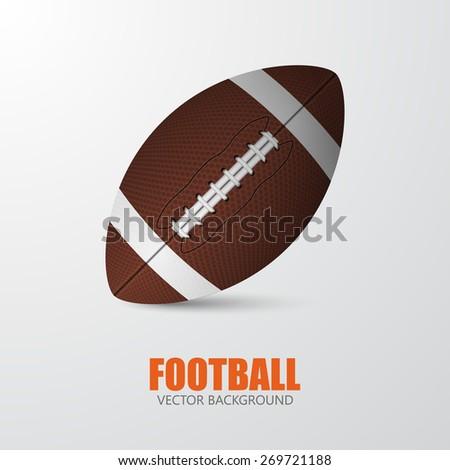 American Football. Realistic single football closeup on a gray background with text. Vector EPS10 illustration.