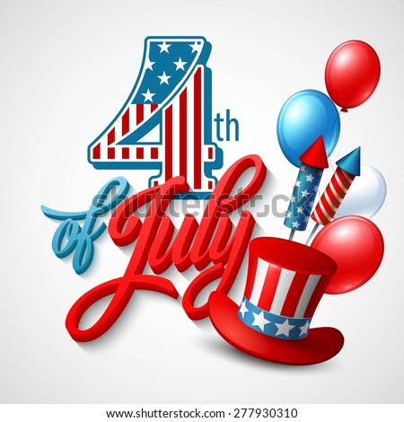American Independence Day. Festive vector illustration EPS 10. - stock vector