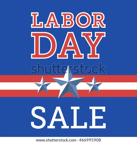 American Labor Day Sale banner with stars, United States of America.