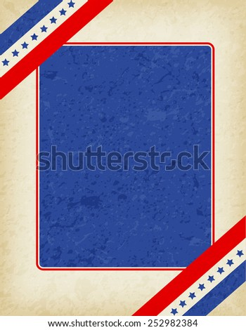 American / USA grunge patriotic frame with ribbon banner on corners. A traditional vintage american poster design - stock vector