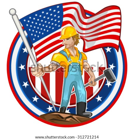 American Worker Labor day Man Holding America Flag & Hammer