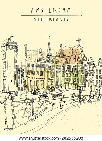 Amsterdam, Holland, Netherlands. View of old center with bicycles. Amsterdam historical buildings. Colored freehand drawing isolated vector. Postcard template with Amsterdam Netherlands hand lettering - stock vector