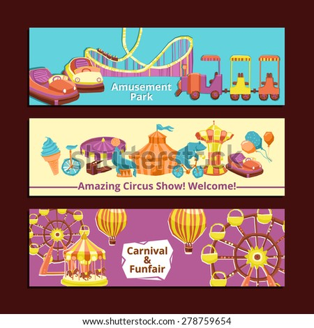 Amusement park circus show and carnival horizontal banners set isolated vector illustration - stock vector