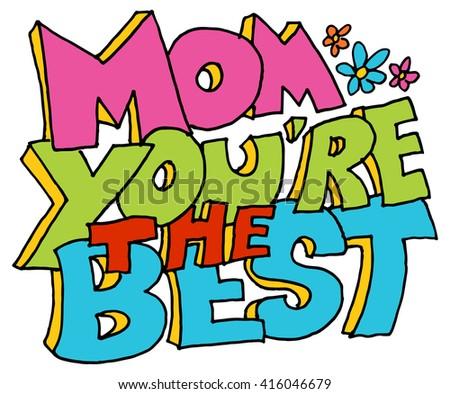 Image Mom Youre Best Message Stock Vector 416046679 - Shutterstock