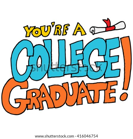 An image of a you're College graduate message.