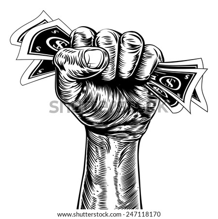 An original illustration of a fist holding money in a vintage wood cut propaganda style - stock vector