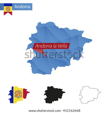 Andorra blue Low Poly map with capital Andorra la Vella, versions with flag, black and outline. Vector Illustration. - stock vector