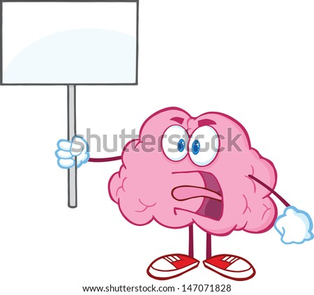 Angry Brain Cartoon Character Screaming And Holding Up A Blank Sign - stock vector