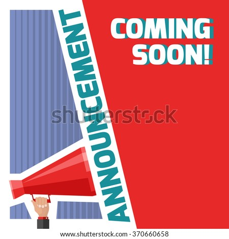 Announcement banner with coming soon message and megaphone. Nice vector illustration for announce poster design. - stock vector