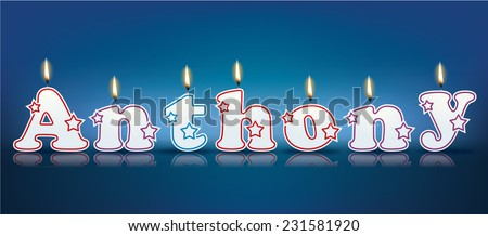 ANTHONY written with burning candles - vector illustration