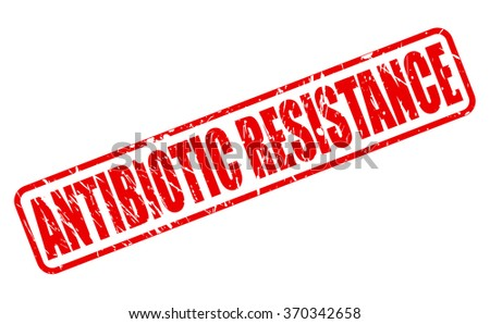 ANTIBIOTIC RESISTANCE red stamp text on white - stock vector