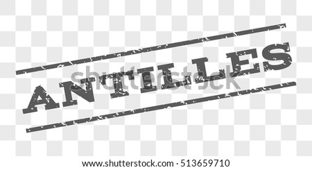 Antilles watermark stamp. Text tag between parallel lines with grunge design style. Rubber seal stamp with unclean texture. Vector grey color ink imprint on a chess transparent background.