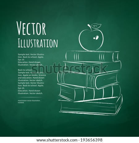Apple on books. Chalkboard drawing. Vector illustration. - stock vector