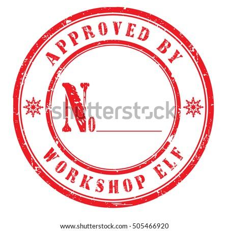 Approved By Workshop Elf Grunge Rubber Stamp On White Background Vector Illustration