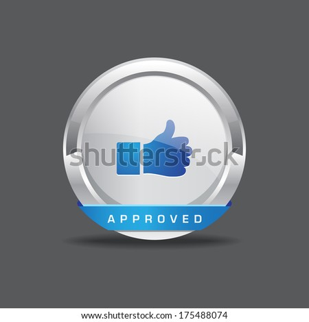 Approved Thumbs Up Vector icon Button - stock vector