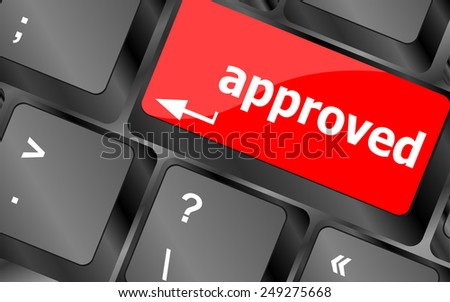 Approved word on a button keyboard, business concept - stock vector