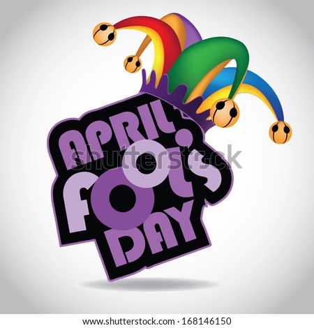 April Fool�s Day design element. EPS 10 vector, grouped for easy editing. No open shapes or paths. - stock vector