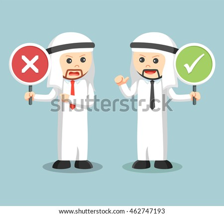 arab businessman arguing with right wrong sign