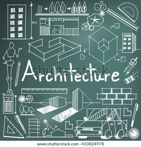 Architecture and architect design profession and building exterior blueprint handwriting doodle tool sign and symbol in blackboard background for education subject or presentation title (vector)