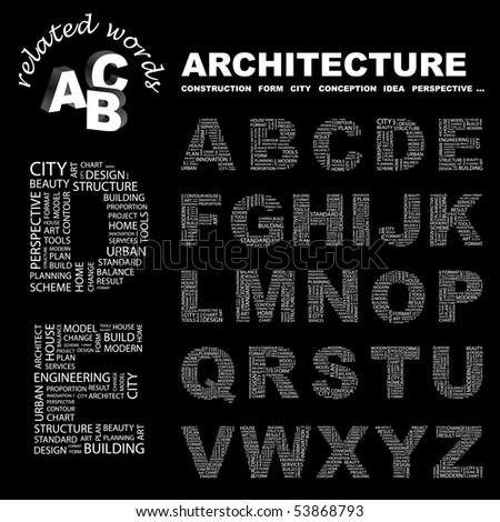 ARCHITECTURE. Vector letter collection. Wordcloud illustration.