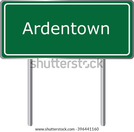 Ardentown , Delaware , road sign green vector illustration, road table, USA city - stock vector