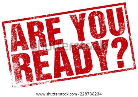 Image result for are you ready