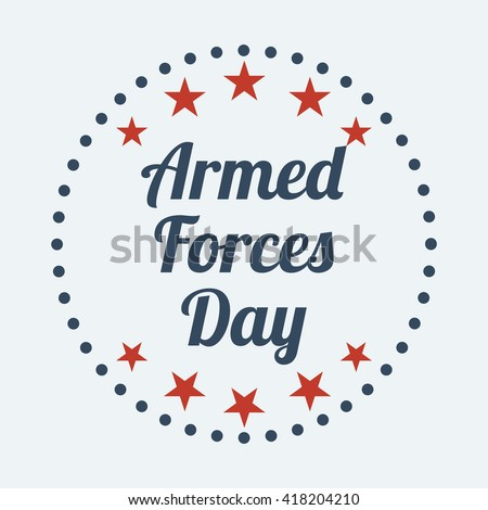 Armed forces day. Vector illustration. - stock vector