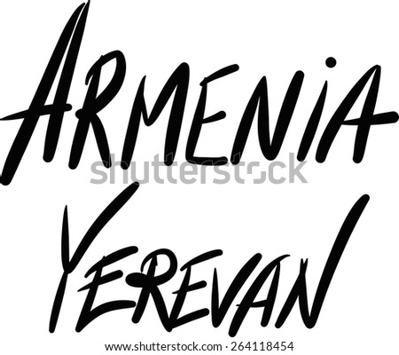Armenia, Yerevan, hand-lettered Country and Capital, handmade calligraphy, vector - stock vector
