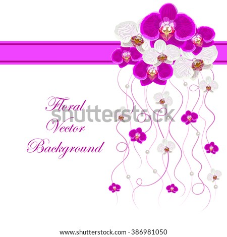 Arrangement of orchid flowers and pink ribbons with pearls  for greeting card or invitation design. Floral vector background. - stock vector
