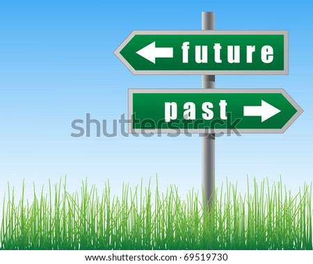Arrows future past on sky background.Grass below. - stock vector