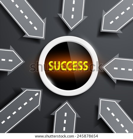 arrows in the form of roads aimed at the center with the word success - stock vector