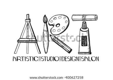 Art lettering.Art salon,design studio logo,poster template.Vector hand drawn doodle artistic supplies in word art.Quotes,calligraphy design,tools,equipment.Vintage Illustration.Goods for artists shop - stock vector