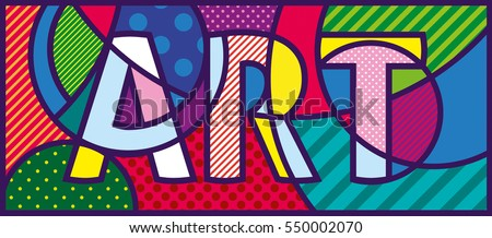 ART Pop Art Illustration. Pop-art design. Template for art gallery, art studio, school of the arts.