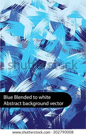 Artistic dark blue blended to white blue grunge abstract background vector with brush stroke feel - stock vector