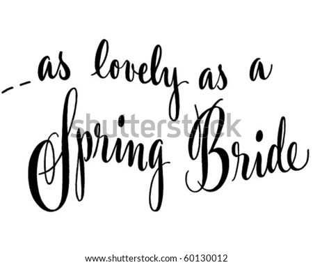 As Lovely As A Spring Bride - Ad Header - Retro Clip Art - stock vector