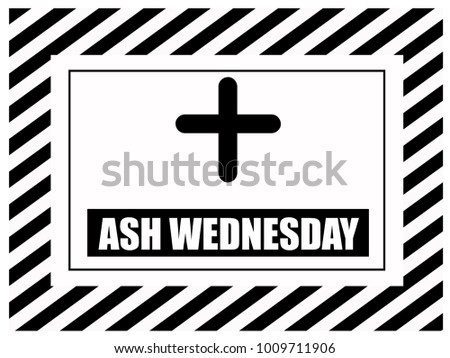 Ash wednesday holy week before easter stock vector 1009711906 ash wednesday holy week before easter greeting with black and white strip font and cross m4hsunfo