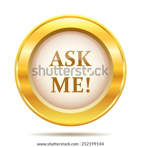 Ask me icon. Internet button on white background. EPS10 vector.  - stock vector