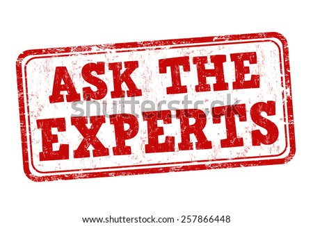 Ask the experts grunge rubber stamp on white background, vector illustration - stock vector