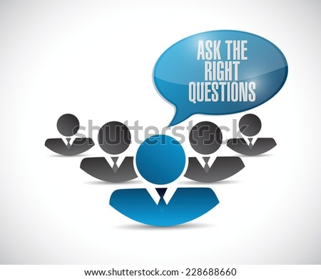 ask the right questions teamwork illustration design over a white background - stock vector