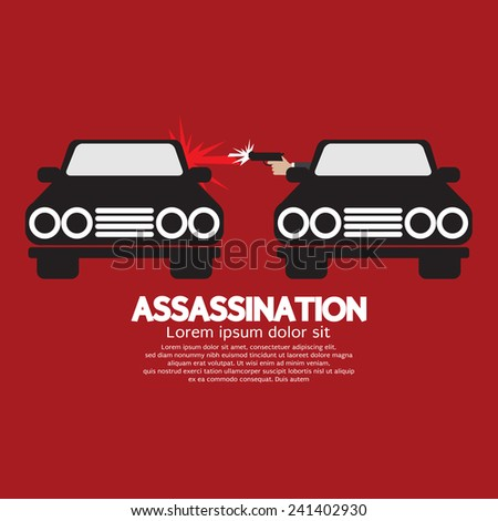 Assassination Shooting From The Car Vector Illustration - stock vector