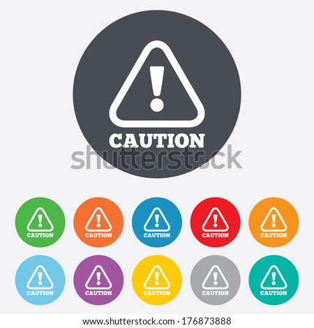 Attention caution sign icon. Exclamation mark. Hazard warning symbol. Round colourful 11 buttons. Vector - stock vector