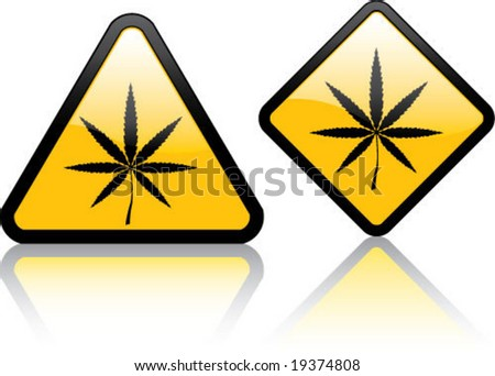 Attention Marijuana / Hemp Plant - stock vector