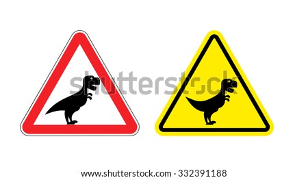 Attention of Tyrannosaurus. Danger sign. Cautious spending t-Rex dinosaur. Angry and scary Predator of Jurassic period. - stock vector